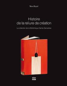 Histoire de la reliure de Yves Peyré.