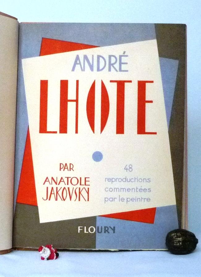 André Lhote commente 48 reproductions de ses tableaux dans ce livre, une de couverture