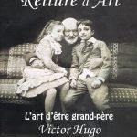 S1E01 – «L'art d'être grand-père» de Victor Hugo : l'arrivée du livre pour la Biennale 2017