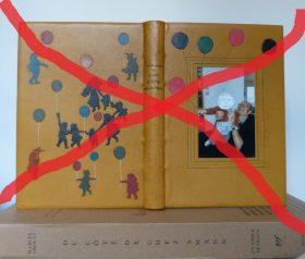 Abandon de la biennale 2017 de la reliure d'art en vallée de chevreuse.Reliure barré