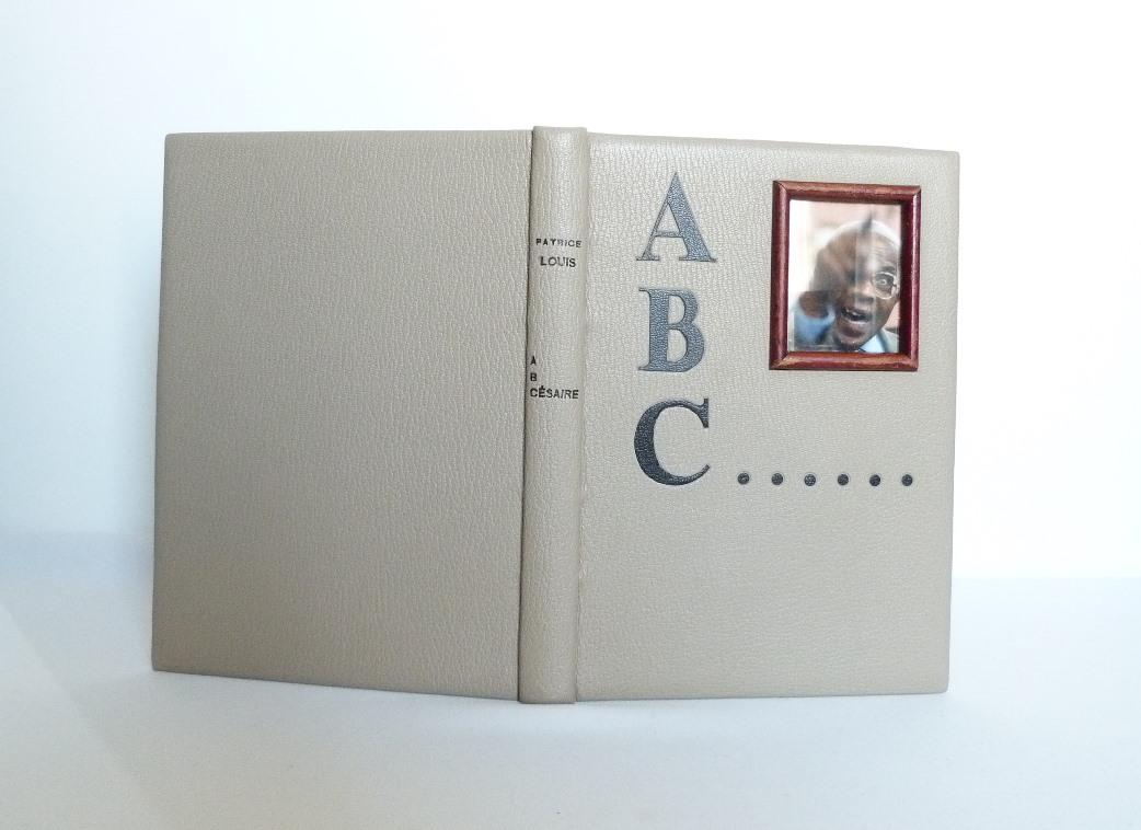 A,B,C...ésaire écrit par Patrice Louis