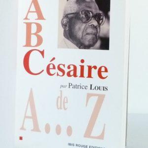 AB Césaire de Patrice Louis.