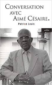 Conversations avec Aimé Césaire.