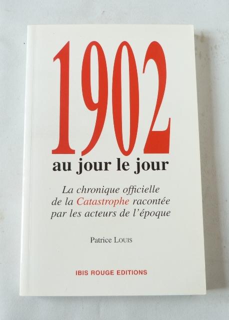 1902 au jour le jour, le livre