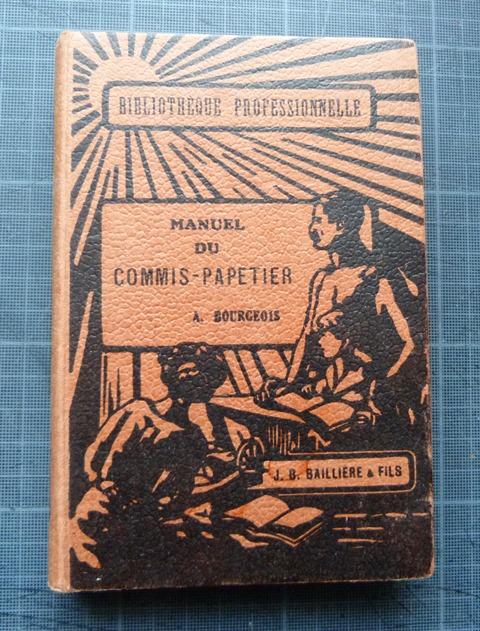 Manuel du Commis-Papetier.